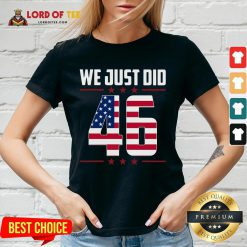 Official We Just Did 46 American Flag V-neck