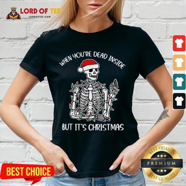 Original Santa Skeleton When You're Dead Inside But It's Christmas V-neck