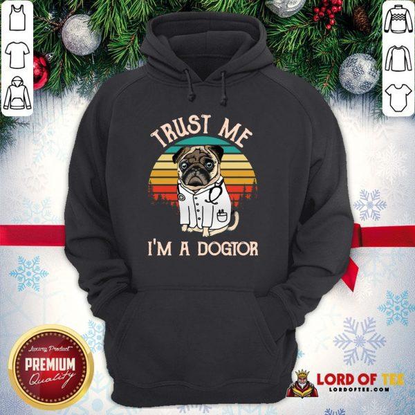 Original Trust Me I'm A Dogtor Vintage Hoodie