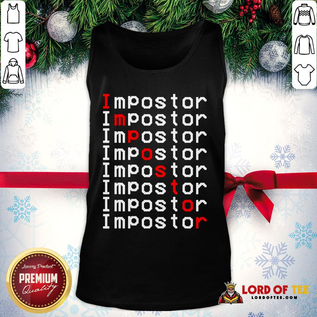Perfect Among Us Impostor Imposter Video Game Tank Top