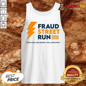 Perfect Fraud Street Run Philly 2020 Eleven Miles Four Seesons Total Landscaping Tank Top
