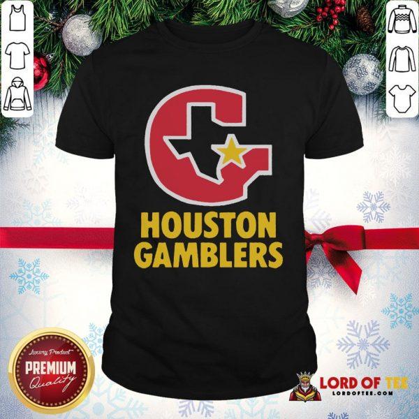 Perfect Houston Gamblers Shirt