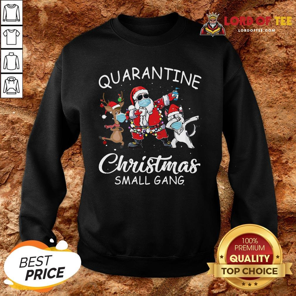 Perfect Husky Small Gang Santa Face Mask Toilet Paper Quarantine Christmas Small Gang SweatShirt