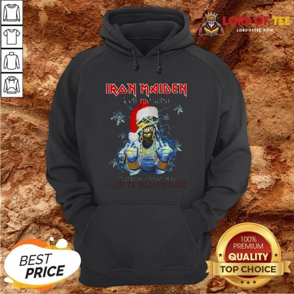 Perfect Iron Maiden Tell Me Why I Want To Be Santa A Claus Hoodie