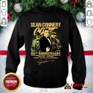 Perfect Sean Connery 007 90th Anniversary 1930-2020 Thank You For The Memories Signature SweatShirt