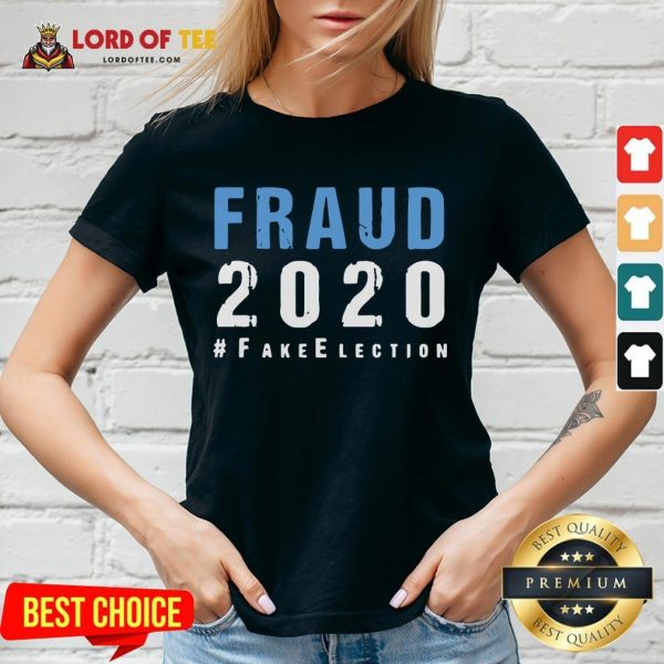 Perfect Voter Fraud Rigged Stolen Election 2020 V-neck