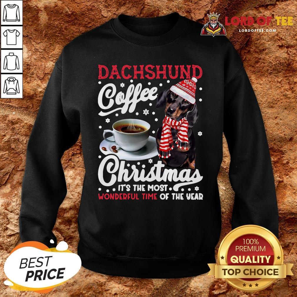 Premium Dachshund Coffee Christmas It's The Most Wonderful Time Of The Year SweatShirt