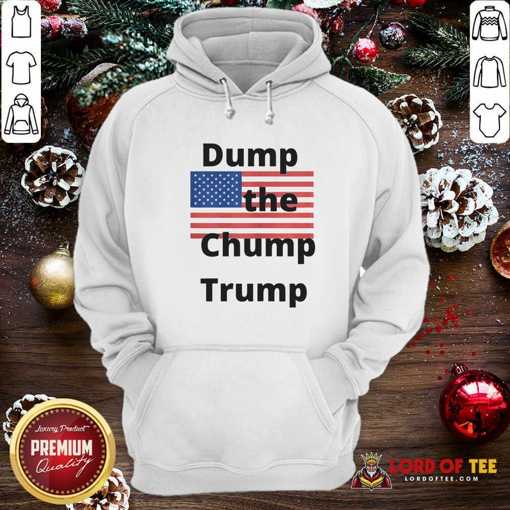 Premium Dump The Chump Trump American Flag Hoodie
