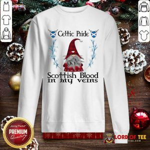 Gnome Celtic Pride Scottish Blood In My Veins SweatShirt
