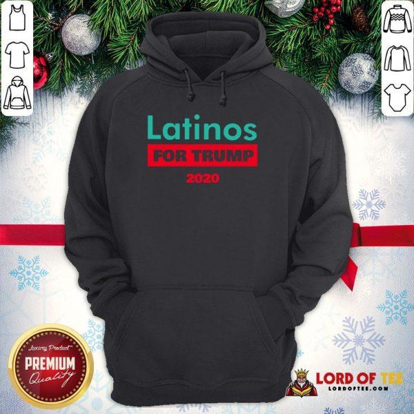 Premium Latinos For Trump 2020 Hoodie