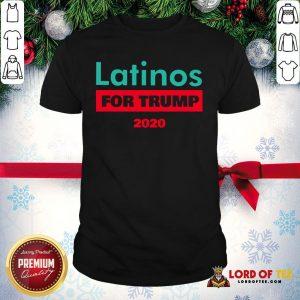 Premium Latinos For Trump 2020 Shirt