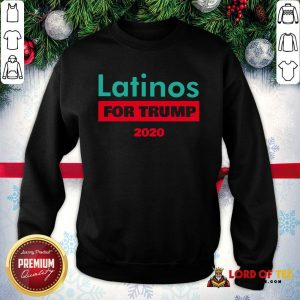 Premium Latinos For Trump 2020 SweatShirt