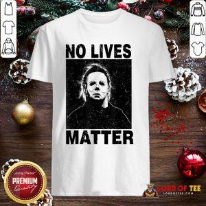 Premium Michael Myers No Lives Matter Shirt