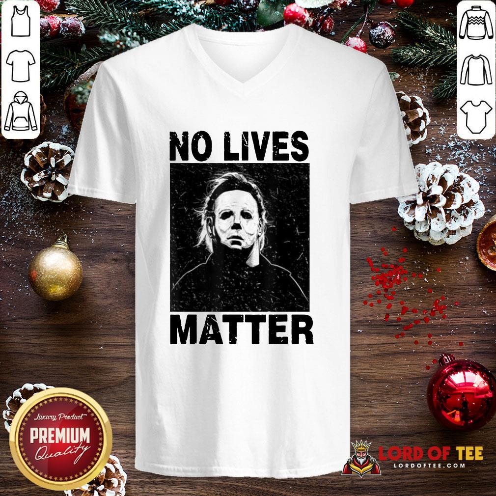 Premium Michael Myers No Lives Matter V-neck