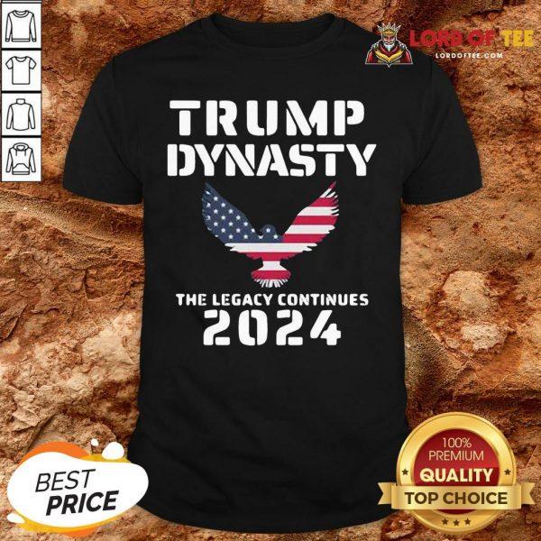 Premium Trump Dynasty The Legacy Continues 2024 Shirt