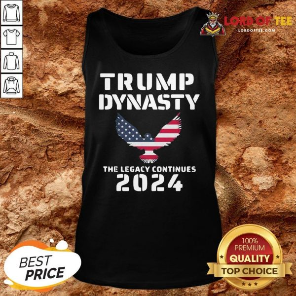 Premium Trump Dynasty The Legacy Continues 2024 Tank Top