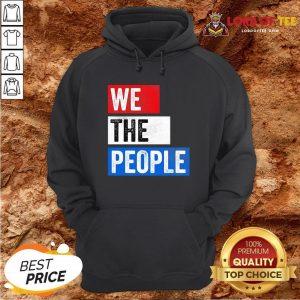 Premium We The People Election Hoodie