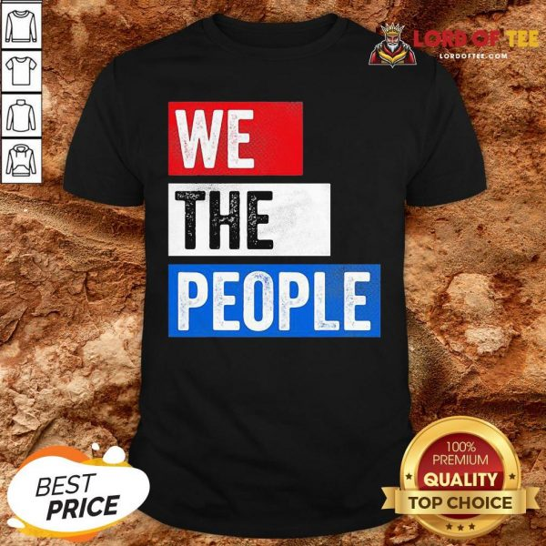 Premium We The People Election Shirt