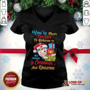 Premium You're Never Too Old To Believe In The Magic Of Christmas And Unicorns V-neck