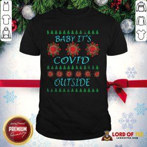 Pretty Baby It's Covid Outside 2020 Ugly Christmas Shirt