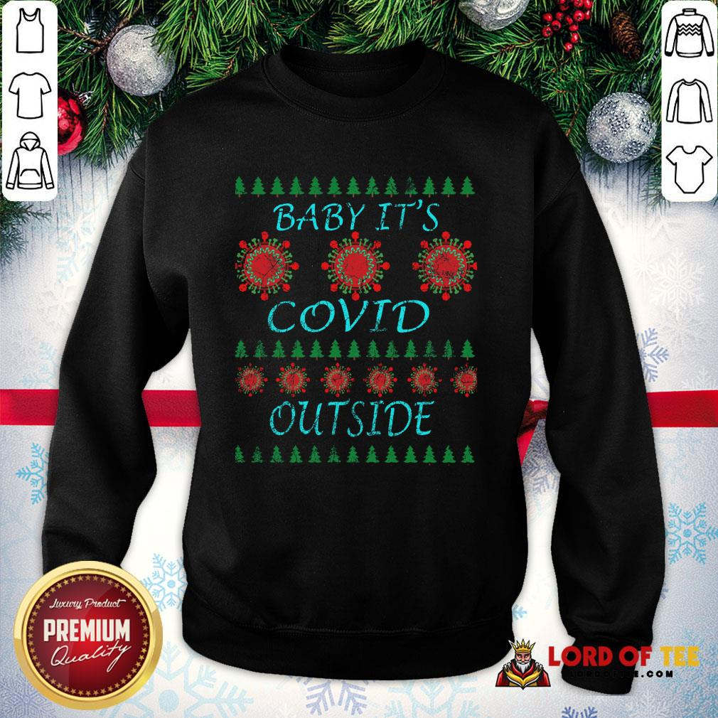 Pretty Baby It's Covid Outside 2020 Ugly Christmas SweatShirt