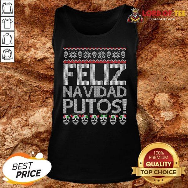 Pretty Feliz Navidad Putos Ugly Christmas Tank Top