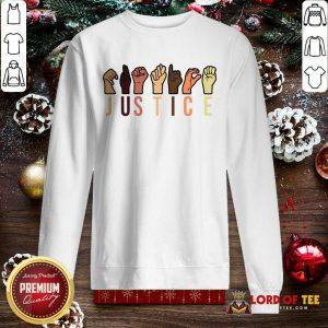 Hands Sign Language Justice Reusable SweatShirt