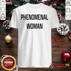 Phenomenal Woman Shirt