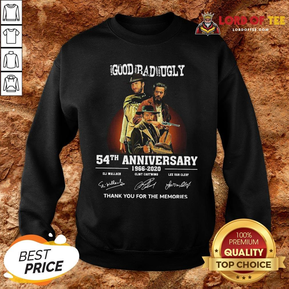 Pretty The Good The Bad And The Ugly 54th Anniversary 1966-2020 Thank You For The Memories Signatures SweatShirt