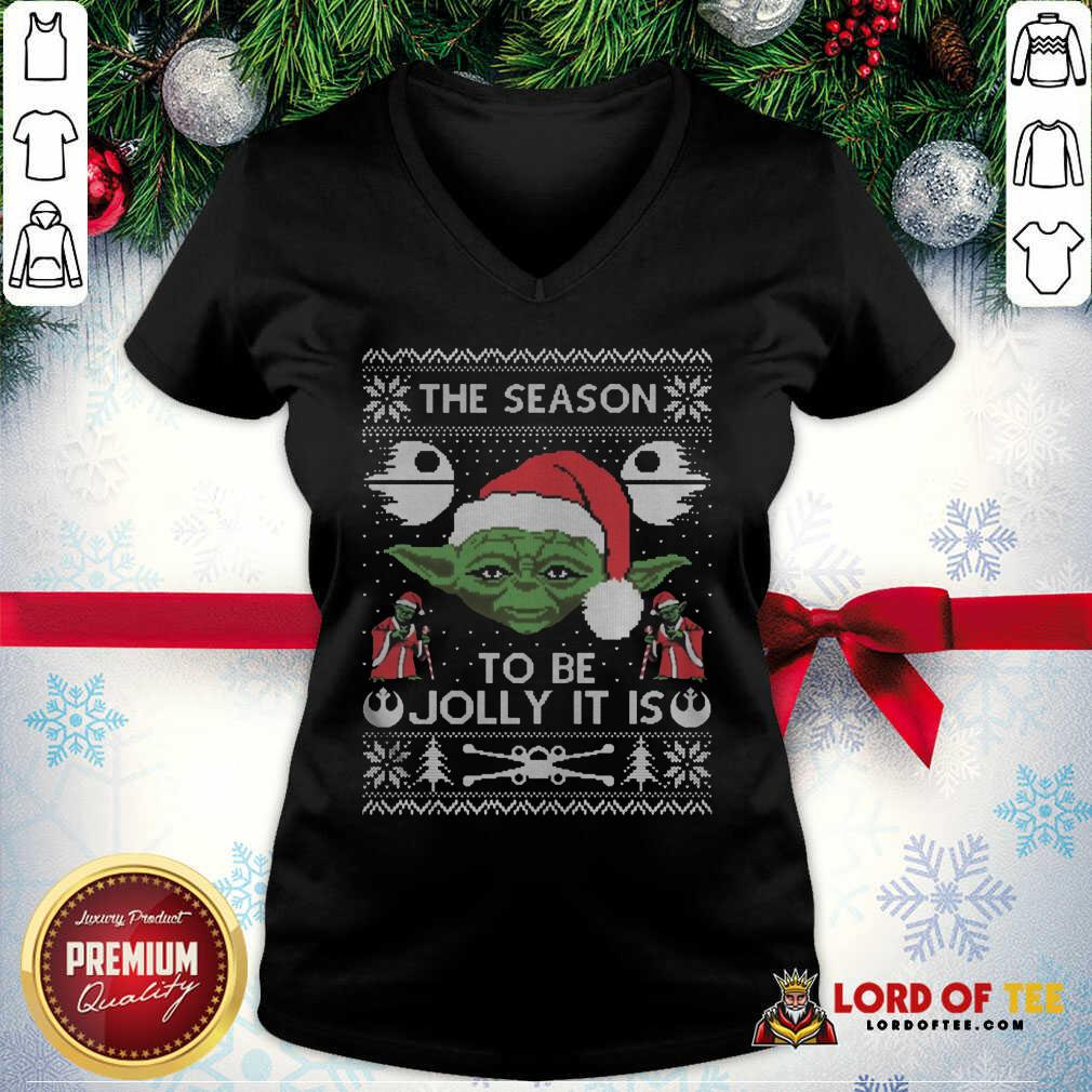 Pretty The Season To Be Jolly It Is Yoda Ugly Christmas V-neck