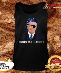 Top Joe Biden Congrats Your Scam Worked Flag U.S Tank Top