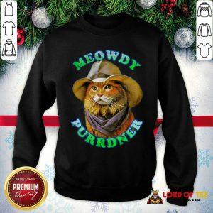 Meowdy Purrdner Cat Funny SweatShirt - Design By Lordoftee.com