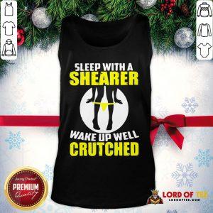 Top Sleep With A Shearer Wake Up Well Crutched Tank Top