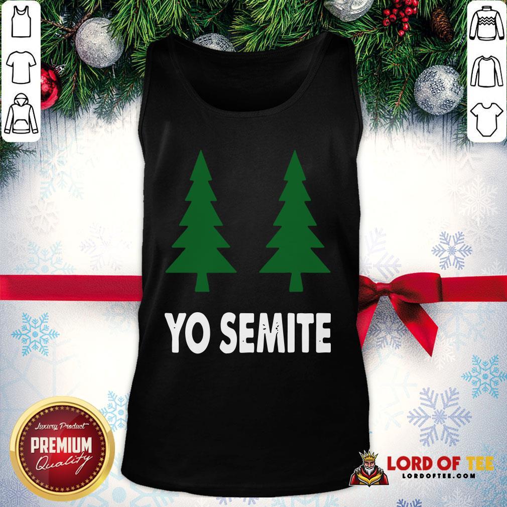 Official Yo Semite Shirt Trump Yosemite 2020 Tank Top