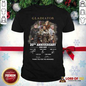 Gladiator 20th Anniversary 2000 2020 Thank You For The Memories Signatures Shirt - Desisn By Lordoftee.com