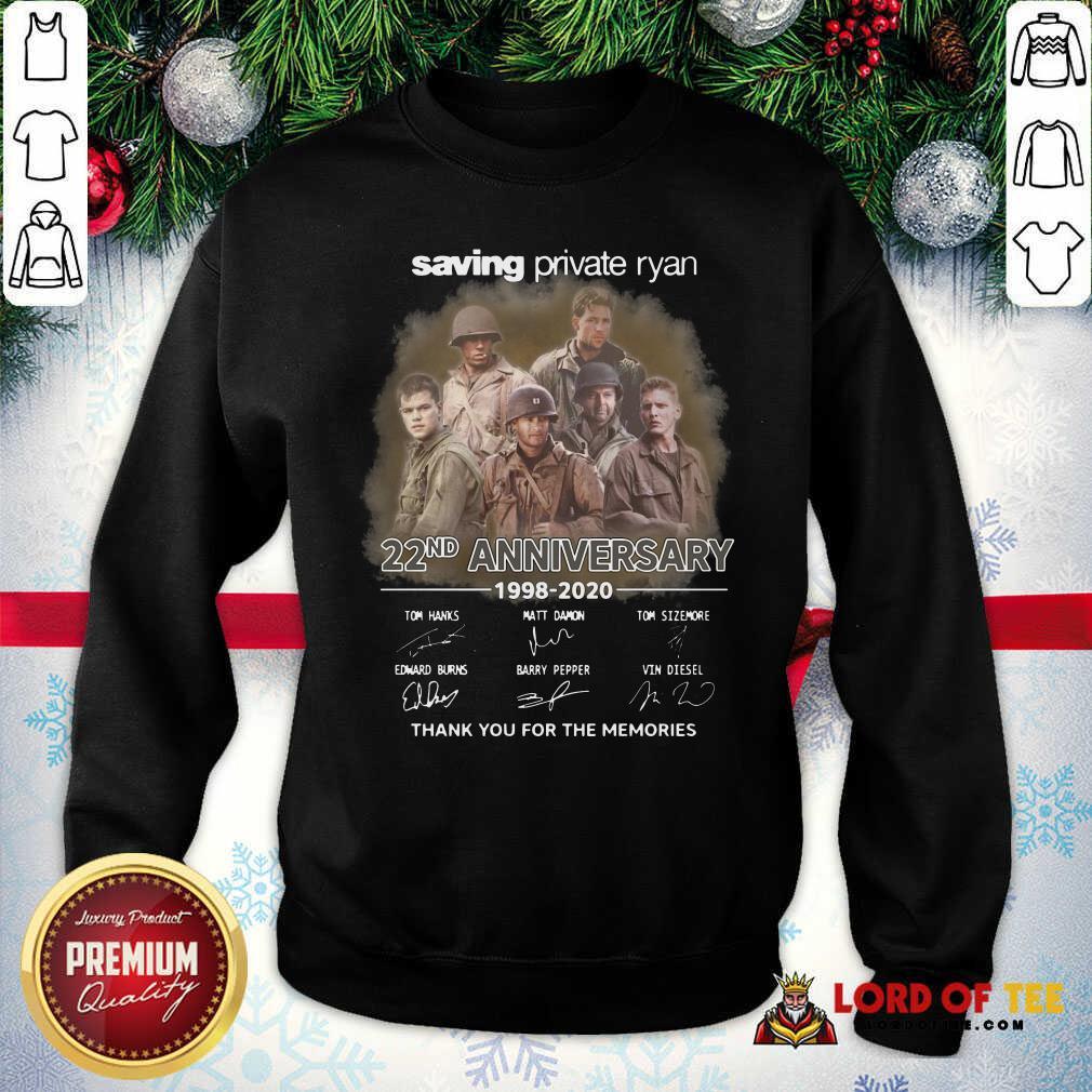 Saving Private Ryan 22nd Anniversary 1988 2020 Thank You For The Memories Signatures Sweatshirt - Desisn By Lordoftee.com