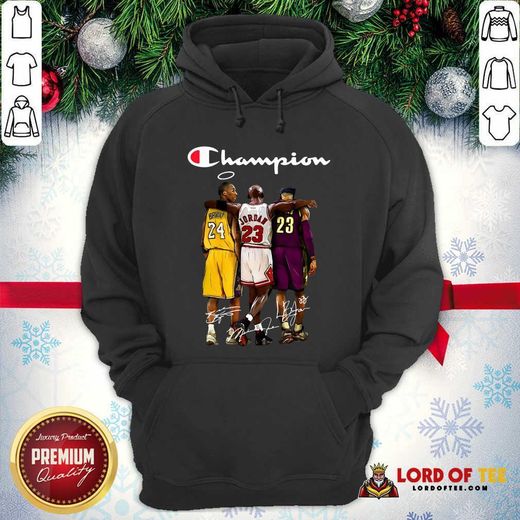 Kobe Bryant Michael Jordan Lebron James Champion Signatures Hoodie-Design By Lordoftee.com