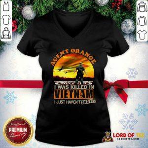 Agent Orange I Was Killed In Vietnam Veteran I Just Haven't Died Yet V-neck - Desisn By Lordoftee.com