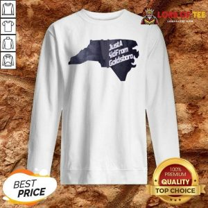 Just A Kid From Goldsboro Sweatshirt - Desisn By Lordoftee.com