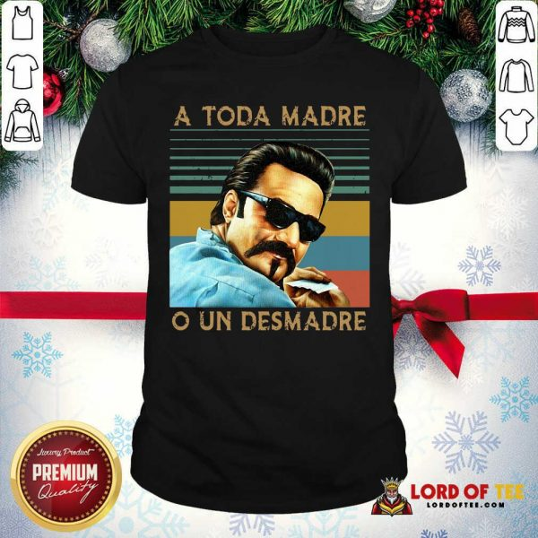 Blood In Blood Out A Toda Madre O Un Desmadre Vintage Shirt - Desisn By Lordoftee.com