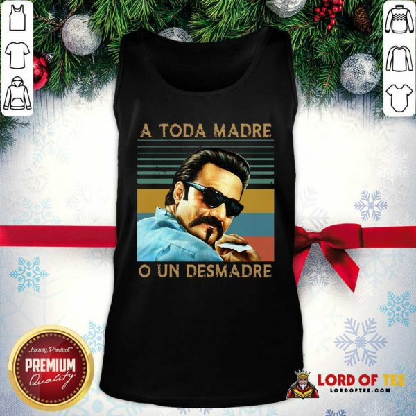 Blood In Blood Out A Toda Madre O Un Desmadre Vintage Tank Top - Desisn By Lordoftee.com