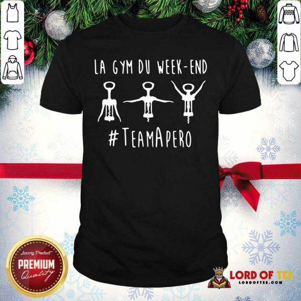 La Gym Du Week-end #TeamApéro Shirt - Desisn By Lordoftee.com