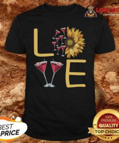 Love Sunflower Wine Shirt - Desisn By Lordoftee.com