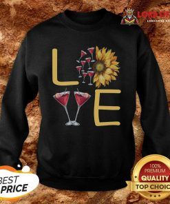 Love Sunflower Wine Sweatshirt - Desisn By Lordoftee.com