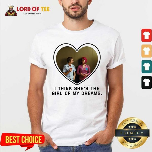 Michael Cera And Mary Elizabeth I Think Shes The Girl Of My Dreams Shirt - Desisn By Lordoftee.com