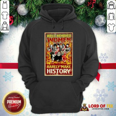 Ruth Bader Ginsburg Well-behaved Women Rarely Make History Hoodie - Design By Lordoftee.com
