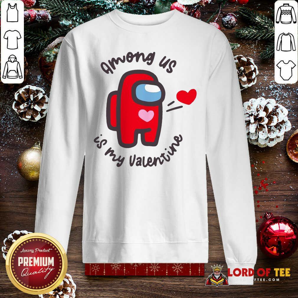 Imposter Among Us Is My Valentine Sweatshirt - Desisn By Lordoftee.com