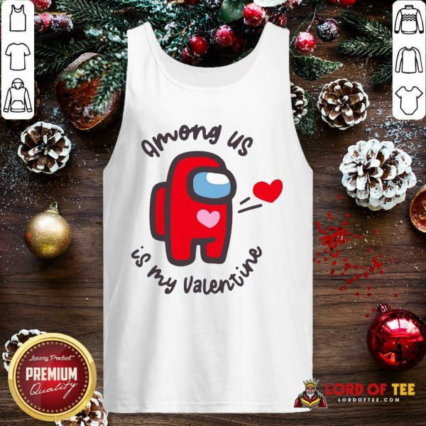 Imposter Among Us Is My Valentine Tank Top - Desisn By Lordoftee.com