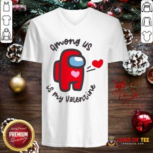 Imposter Among Us Is My Valentine V-neck - Desisn By Lordoftee.com