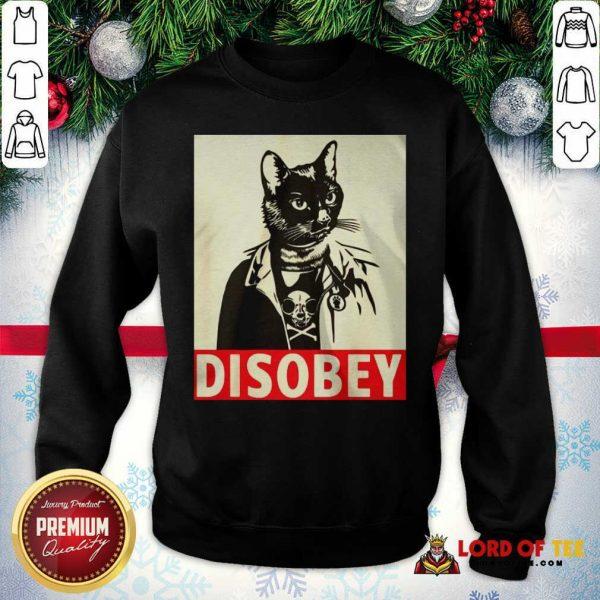 Radical Cat Disobey Sweatshirt-Design By Lordoftee.com